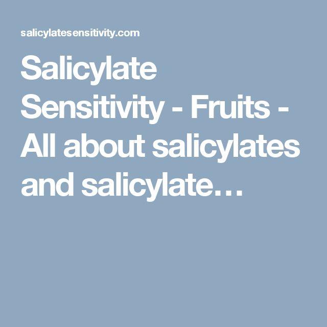 Salicylate Sensitivity - Fruits - All about salicylates and salicylate…