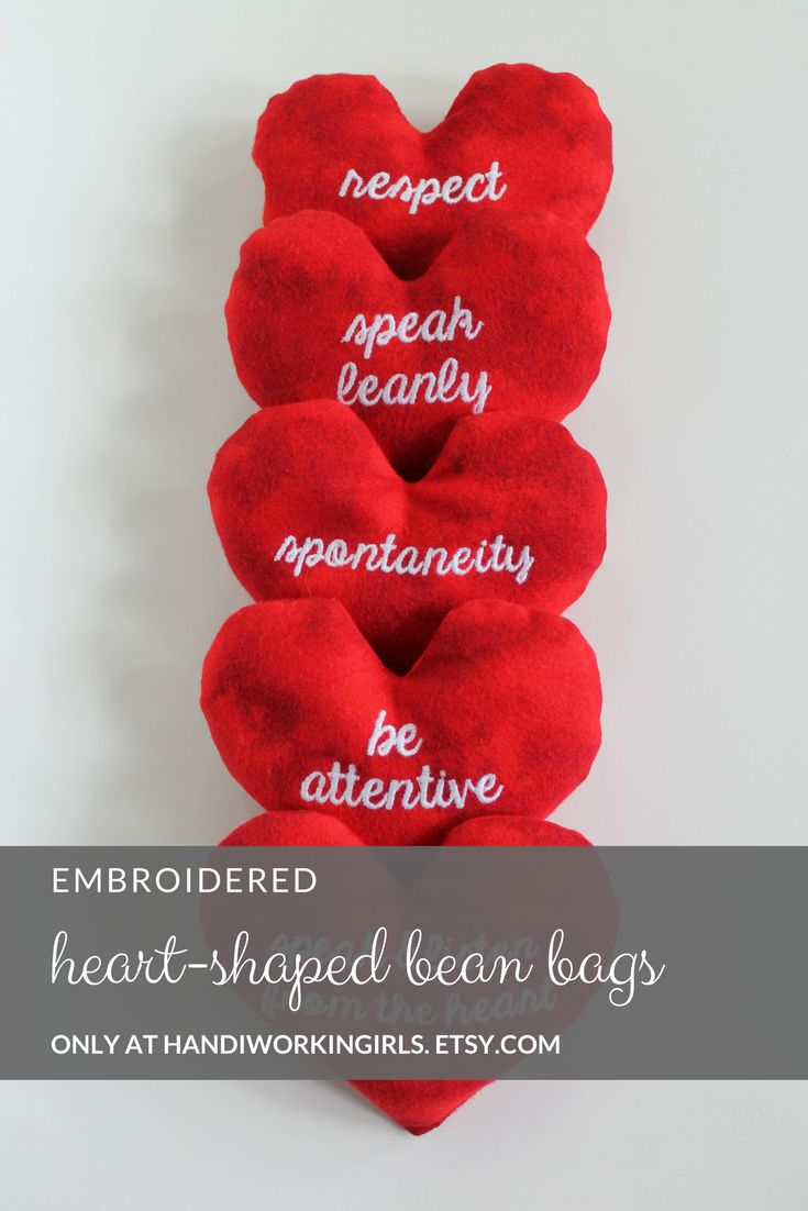 Our bright red heart-shaped bean bags feature embroidered inspirational phrases: https://www.etsy.com/handiworkingirls/listing/535120649/large-red-heart-shaped-bean-bags-with