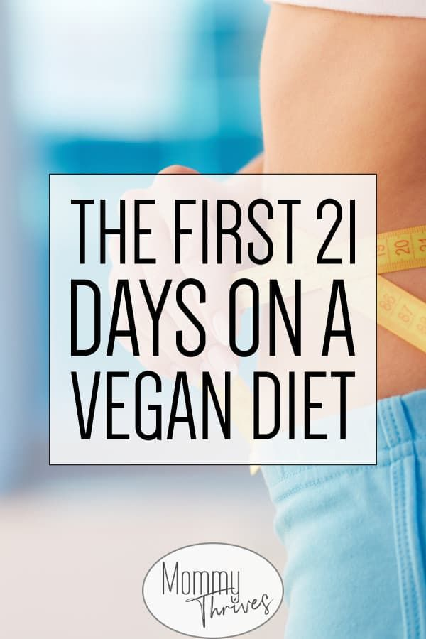 first 21 days of plant based diet