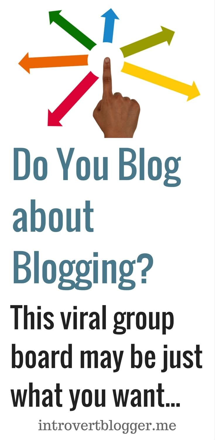 The 5X Viral blogging tips group board - A new type of group board - follow the pin to its source to read more and join the board.