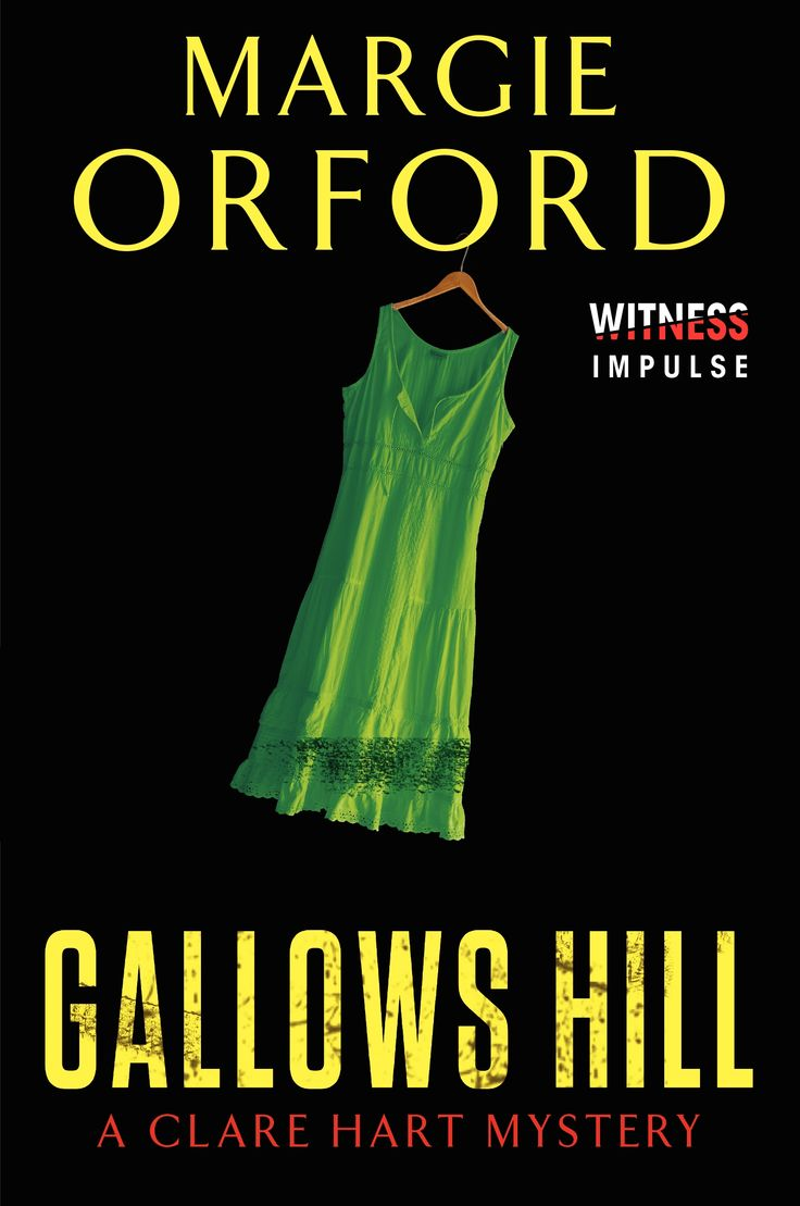 GALLOWS HILL by Margie Orford, US: Harper Witness