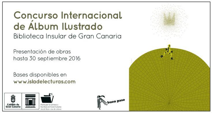 Concurso Internacional de Álbum Ilustrado: Biblioteca Insular de Gran Canaria | LITERARIAS | Por Gabriela Mariel Arias