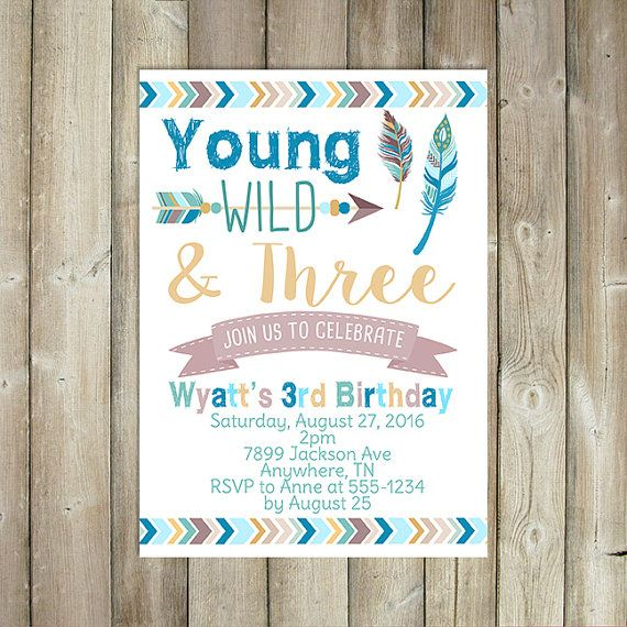 Young Wild and Three Birthday Invitation - Third Birthday Invitation - Boys 3rd Birthday Invite - Boho - DIGITAL FILE  ------------------------  Please read through its entirety before purchasing.  This listing is for a high resolution, JPEG digital file, which you can use to print as many invitations as youd like, send in emails, or use on social media! You may choose to receive either a 4x6 or 5x7 digital file by email.  Check out my shop for more birthday invitations…