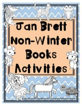 Activities and Comprehension Questions for the following Jan Brett Books:Fritz…