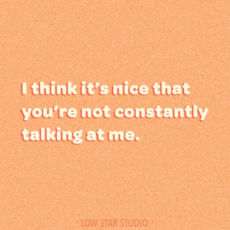 Introvert Life | I Like That You're Not Constantly Talking At Me – Low Star Studio | Introvert Humor | Introvert Truths | Introvert Quotes | Introverts Unite | Funny Quotes | #introverts #introvertlife #funnyquote