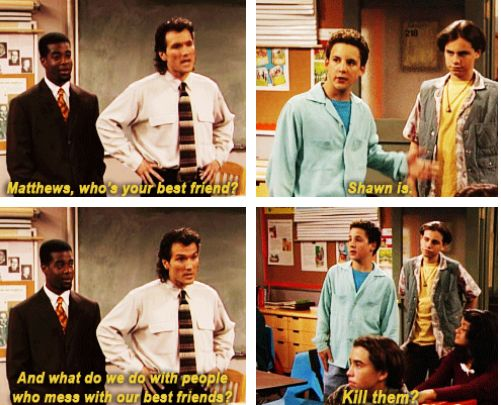 "Prioritize your friends above all else and let them know they're #1 in your book. | 21 Lessons ""Boy Meets World"" Taught You About Friendship"