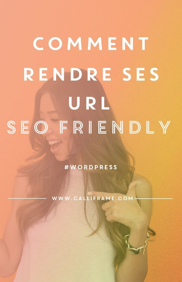 Rendre ses urls « SEO friendly »