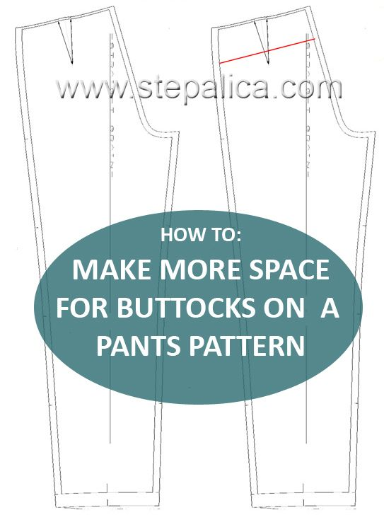 Stepalica tutorials: Learn how to alter pants pattern to add more space for buttocks. Follow the link: http://stepalica.blogspot.com/p/tutorials-sewalongs.html #sewing, #pattern_alteration, #pants, #crotch