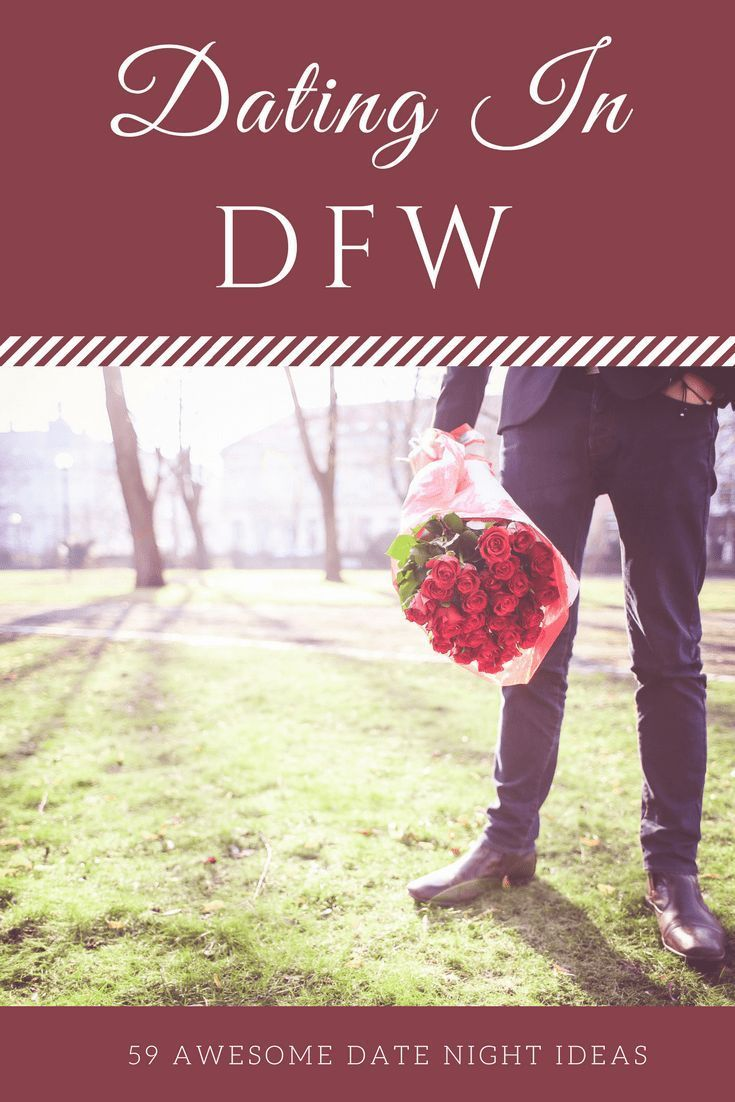 dating in dfw | odysseys with love | pinterest | dating, night and