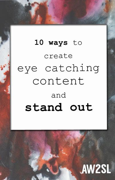 10 Ways to Stand Out