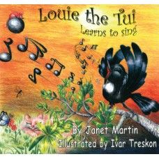 Louis the Tui Learns to Sing. Louie the Tui wanted to sing - but he couldn't quite start. With a little help from a friend, who loved music and feeding the birds, Louie discovered that if you try hard enough,you can do anything! A rhyming picture book by award winning New Zealand author Janet Martin with illustrations by Ivar Treskon. Made in New Zealand for ages 2-6.  See more at www.entirelynz.co.nz/gifts