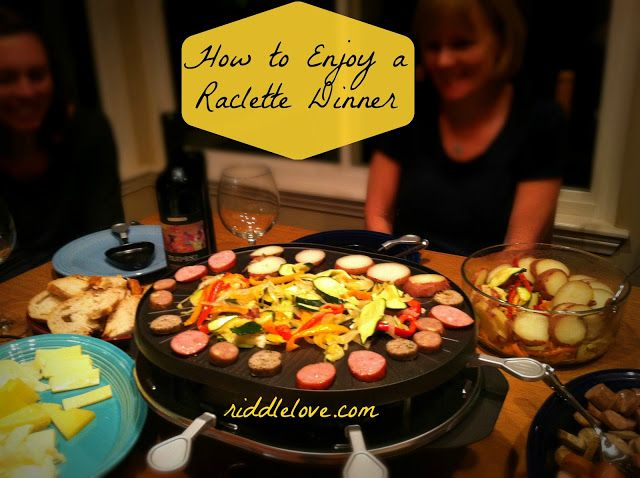 riddlelove: Raclette ~ An Old Swiss Dinner (Naturally Gluten-Free)
