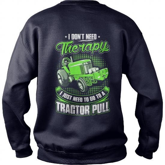 Awesome Tee TRACTOR PULL - DON'T NEED THERAPY Shirts & Tees