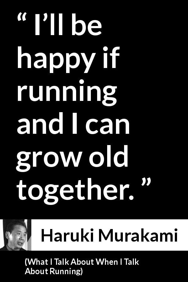 Haruki Murakami About Age What I Talk About When I Talk About