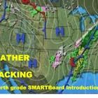 Weather Tracking – A Fourth Grade SMARTBoard Introduction is a SMARTBoard 4th grade level instructional presentation It includes: a SMARTBoard pres...