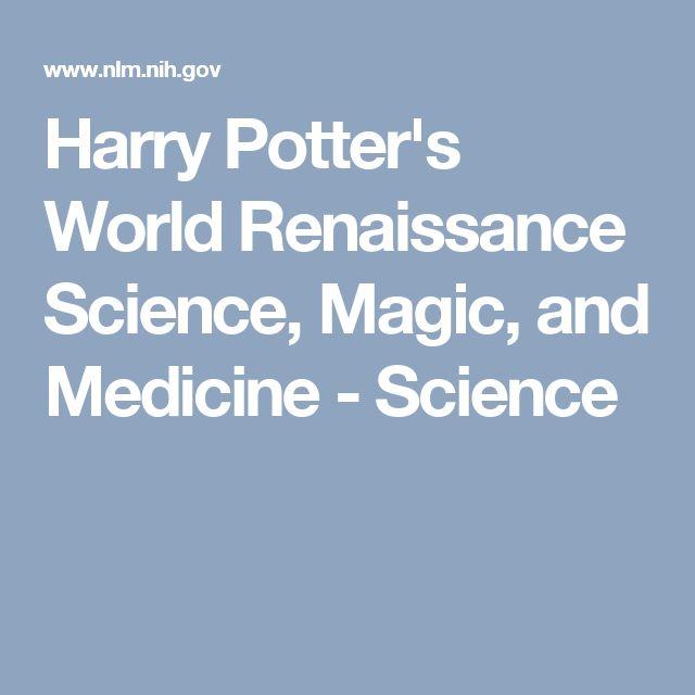 Harry Potteru0027s World Renaissance Science, Magic, And Medicine   Science