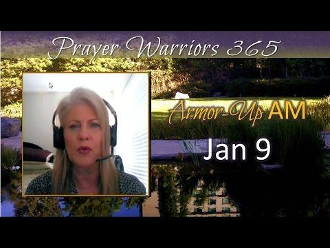 Armor-Up AM-Jan 9-Top 10 Attributes of Prayer Warrior #8 SERVING GOD OF ...