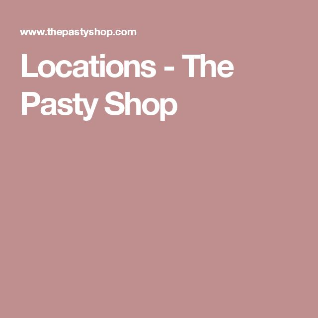 Locations - The Pasty Shop