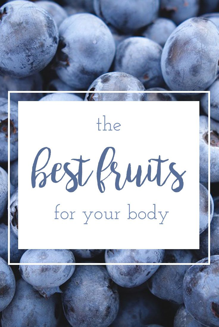These are the healthiest and best fruits for your body.