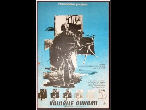 Valurile Dunarii (1959)  *  director: Liviu Ciulei  *  writers: Titus Popovici, Francisc Munteanu * with: Liviu Ciulei, Lucian Pintilie, Irina Petrescu