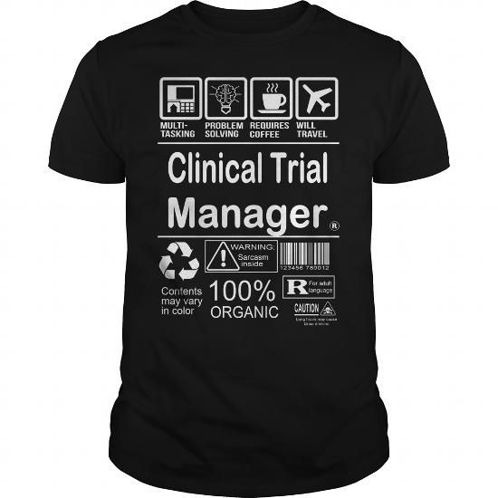 Cool  Clinical Trial Manager T shirts