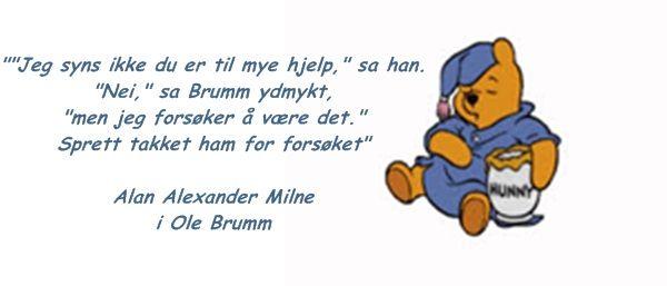 Ole Brumm sitat A A MILNE