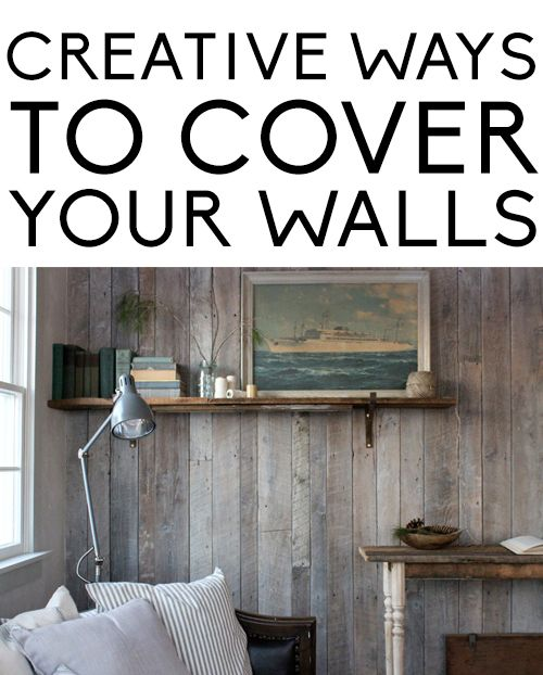 Creative ways to cover your walls.