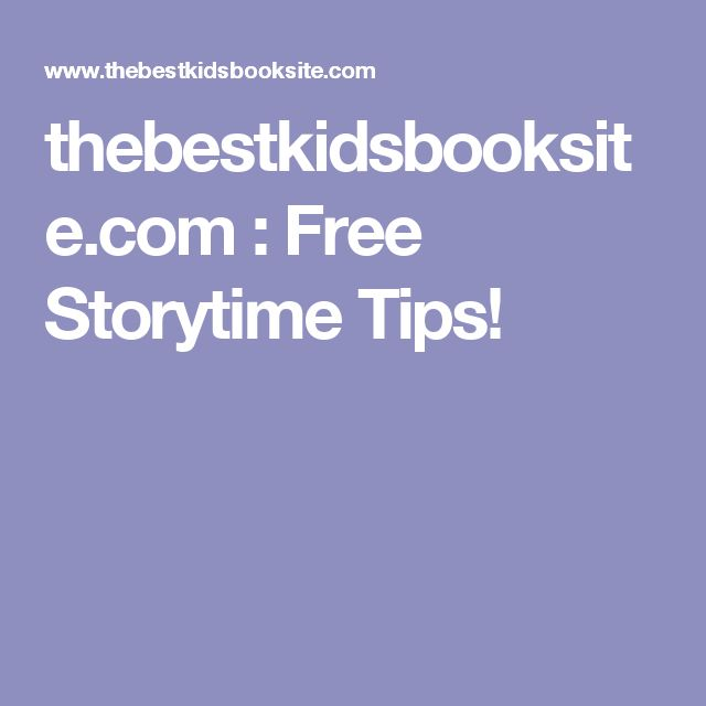 thebestkidsbooksite.com : Free Storytime Tips!