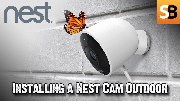 Nest Cam Outdoor Camera Review & Installation Nest