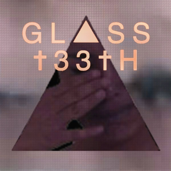 Glass teeth witch house dark electronic music glass for Witch house music