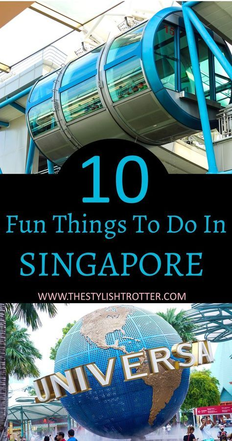 10 fun things to do in Singapore – The Stylish Trotter