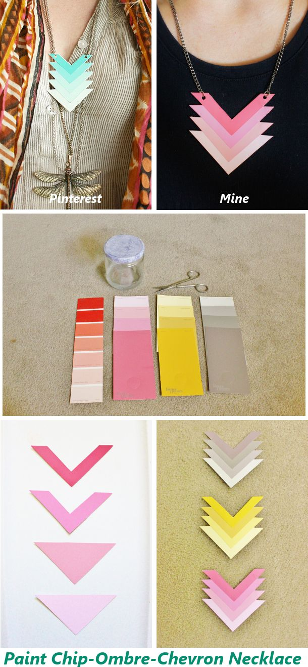 Paint chip-Ombre-Chevron necklace inspired by Pinterest, made by me :) *Follow the link for the instructions I used*