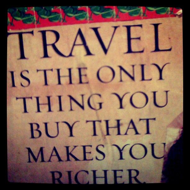 travelThoughts, Inspiration, Favorite Places, So True, Travelquotes, Things, Living, Book Jackets, Travel Quotes