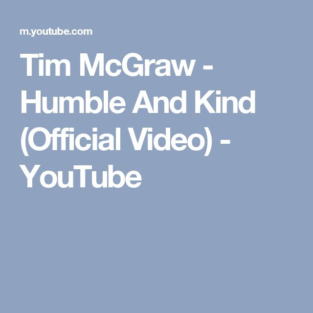 Tim McGraw - Humble And Kind (Official Video) - YouTube