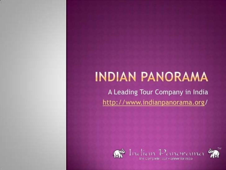 indian-panorama-13802326 by Indian Panorama via Slideshare