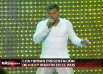 Confirman Presentación De Ricky Martin En El País #Video