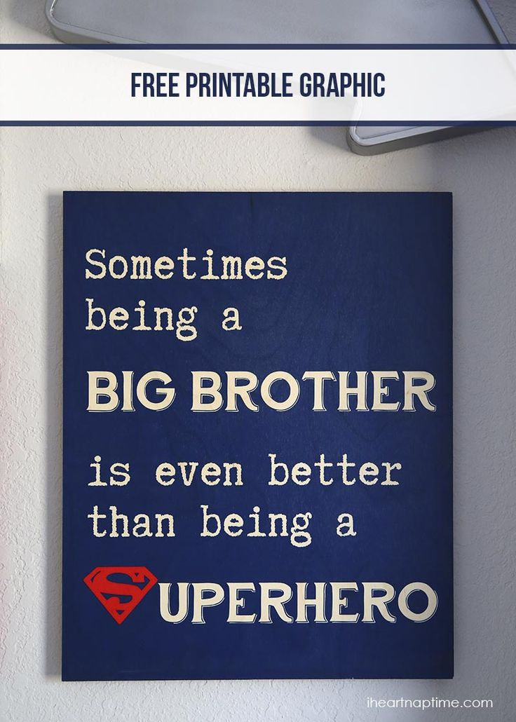 "Tutorial: DIY Wall ART: ""Sometimes being a big brother is even better than being a superhero"" sign with free download on iheartnaptime.com @Jamielyn {iheartnaptime.net}"