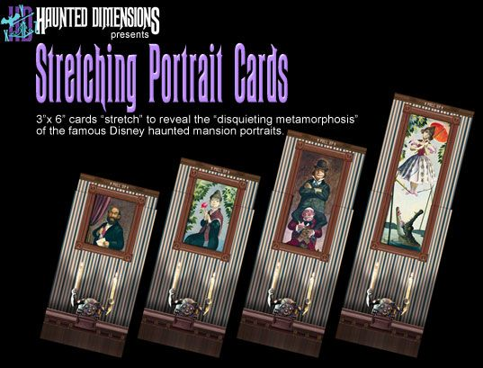 Stretching Portrait Cards. Haunted Mansion.