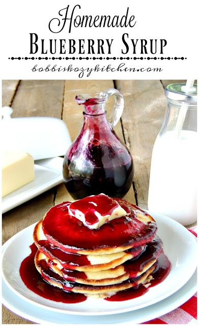 Homemade Blueberry Syrup ~ Have a breakfast like Grandma used to make with this homemade blueberry syrup. From www.bobbiskozykitchen.com