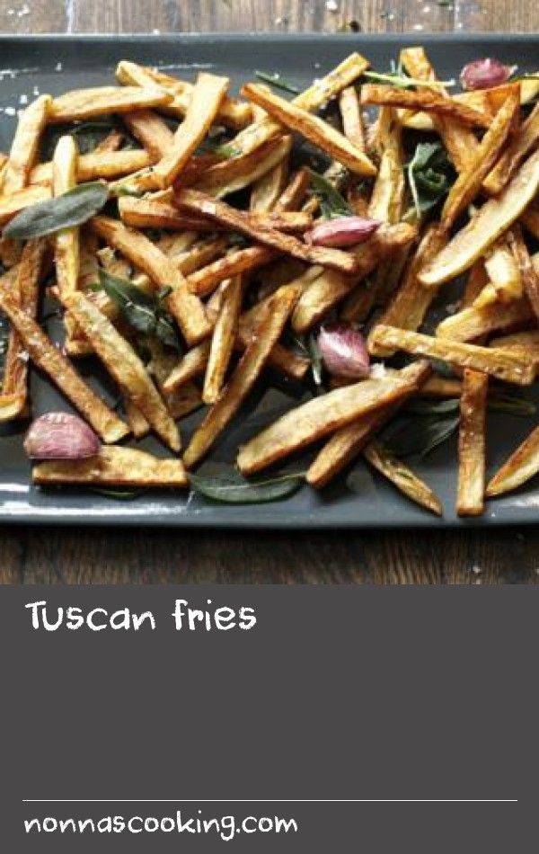 Tuscan fries |      Cesare Casella, a chef from Lucca, whose family used to run the fabulous Vipore restaurant and who is now cooking in New York, is the man who invented Tuscan fries. Think French fries, but with garlic cloves and fresh herbs thrown into the hot oil towards the end of the cooking time.