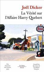 LA VERITE SUR L'AFFAIRE HARRY QUEBERT - DICKER, JOEL