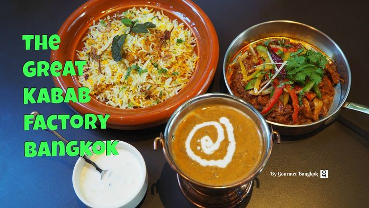 The Great Kabab Factory Bangkok - The Best Indian Fine-dining Restaurant