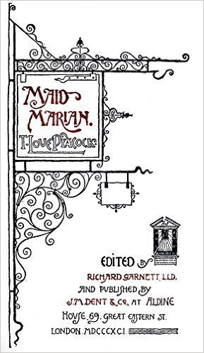 Amazon.com: Maid Marian (Illustrated): A Robin Hood Book (Classic Fiction 14) eBook: Thomas Love Peacock, Richard Sarnett: Kindle Store