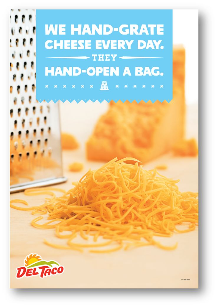 Real Cheddar Cheese. Freshly hand-grated in our restaurants #UnFreshingBelievable #DelTaco