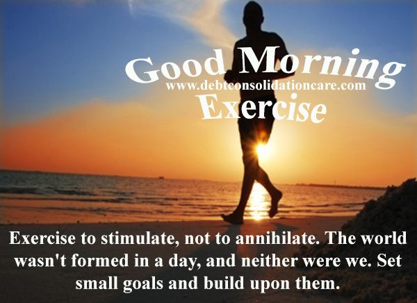 Healthy Good Morning Quotes: Pin By DebtConsolidationCare On Quotes