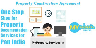 Contract or an Agreement Between Property Owner and a Builder for Construction of the House / Building etc If you have any questions or need further assistance ,  feel free to call us at +91-7676768282