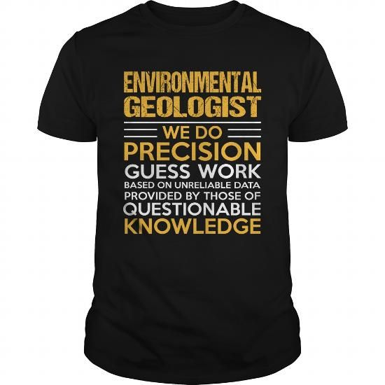 ENVIRONMENTAL-GEOLOGIST #shirt #hoodie. PURCHASE NOW => https://www.sunfrog.com/LifeStyle/ENVIRONMENTAL-GEOLOGIST-116214693-Black-Guys.html?60505