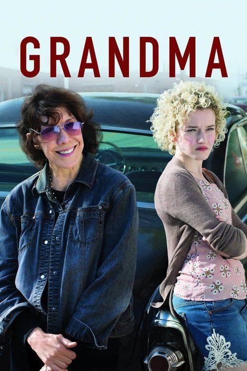 Watch Grandma (2015) Full Movie
