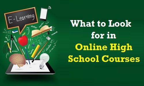 What to Look for in Online High School Courses