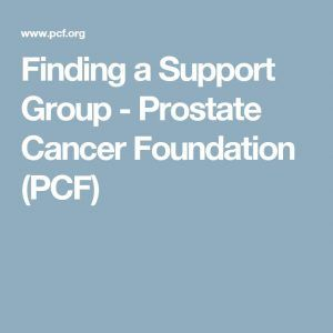 Finding a Support Group - Prostate Cancer Foundation (PCF)...